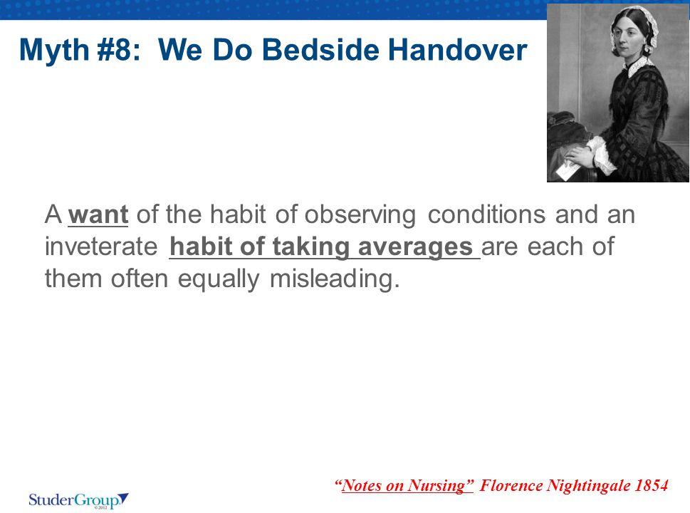 Myth #8: We Do Bedside Handover