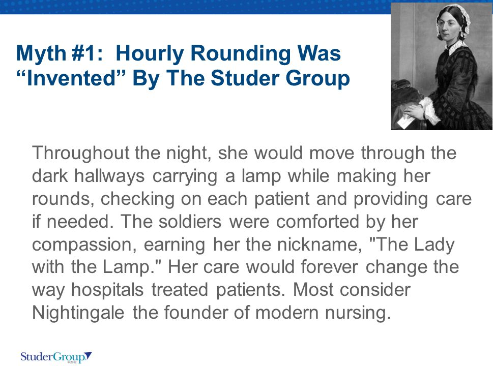 Myth #1: Hourly Rounding Was Invented By The Studer Group