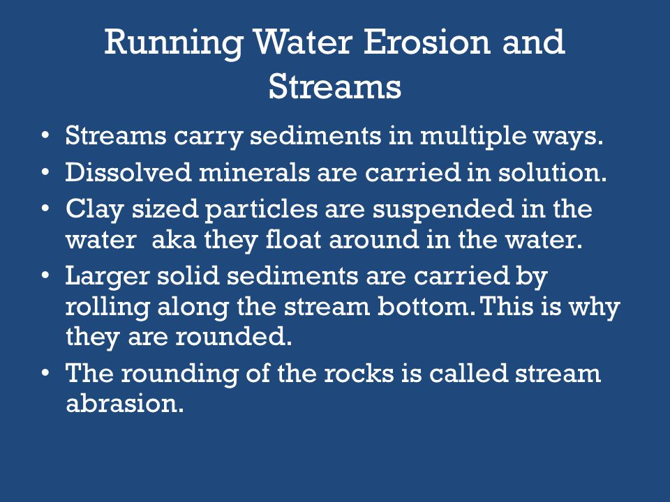 Running Water Erosion and Streams