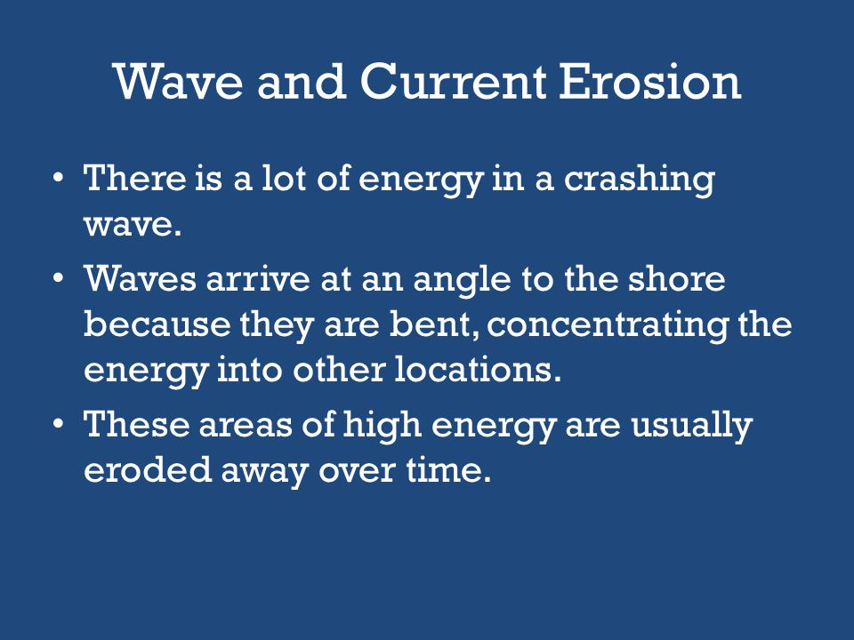 Wave and Current Erosion