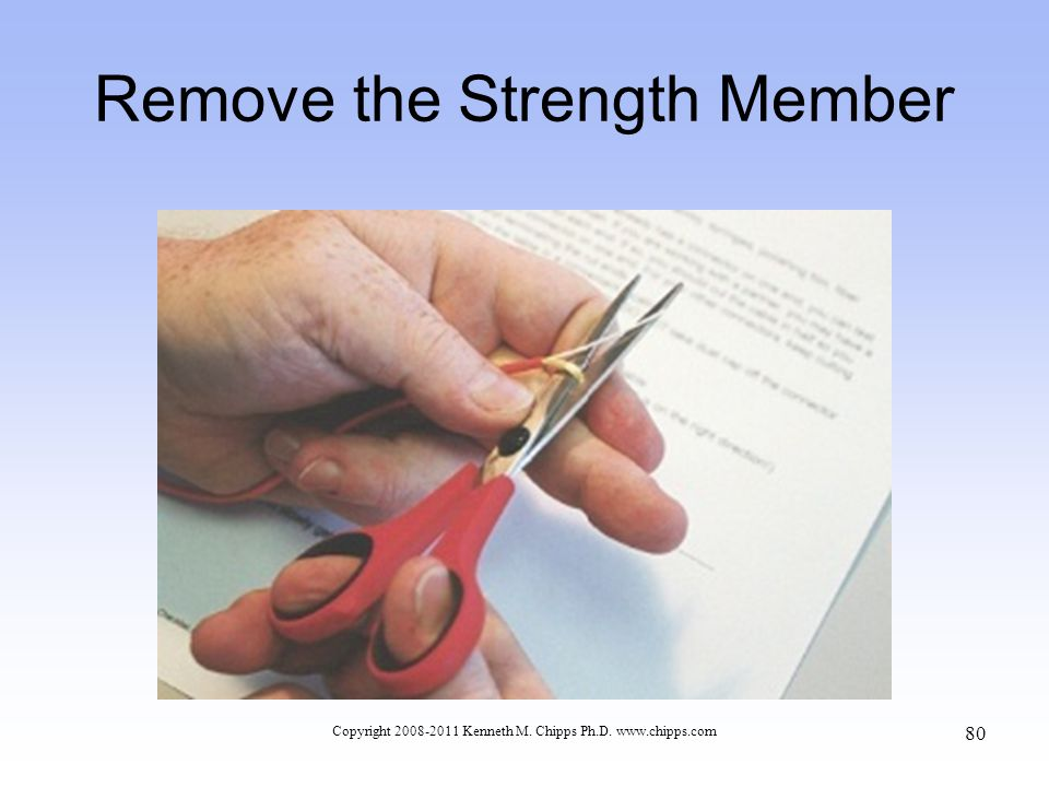 Remove the Strength Member