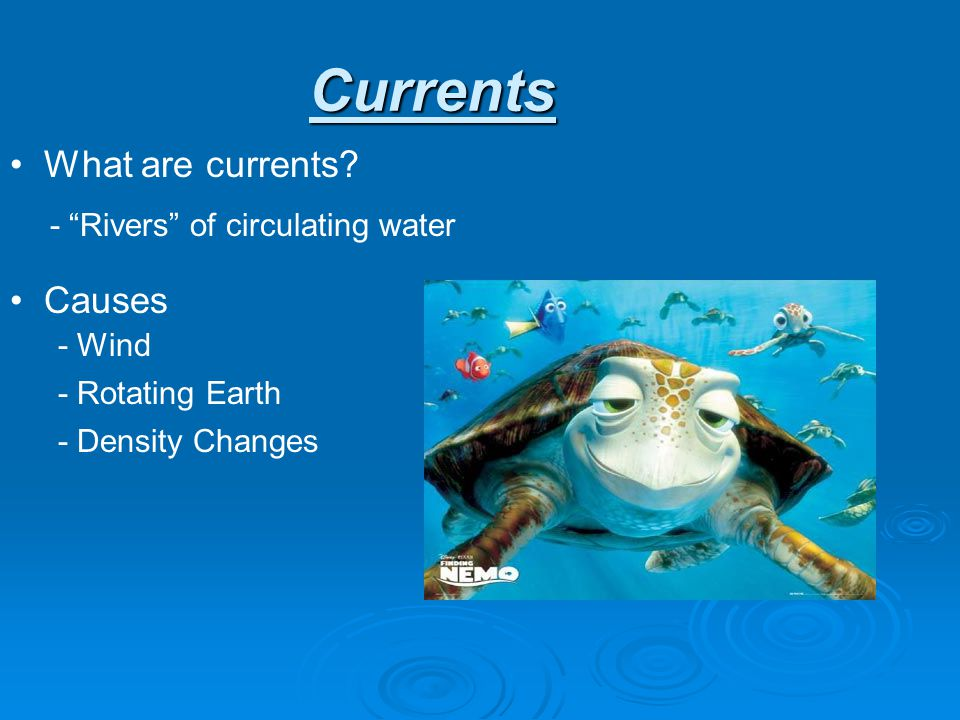 Currents What are currents Causes - Rivers of circulating water