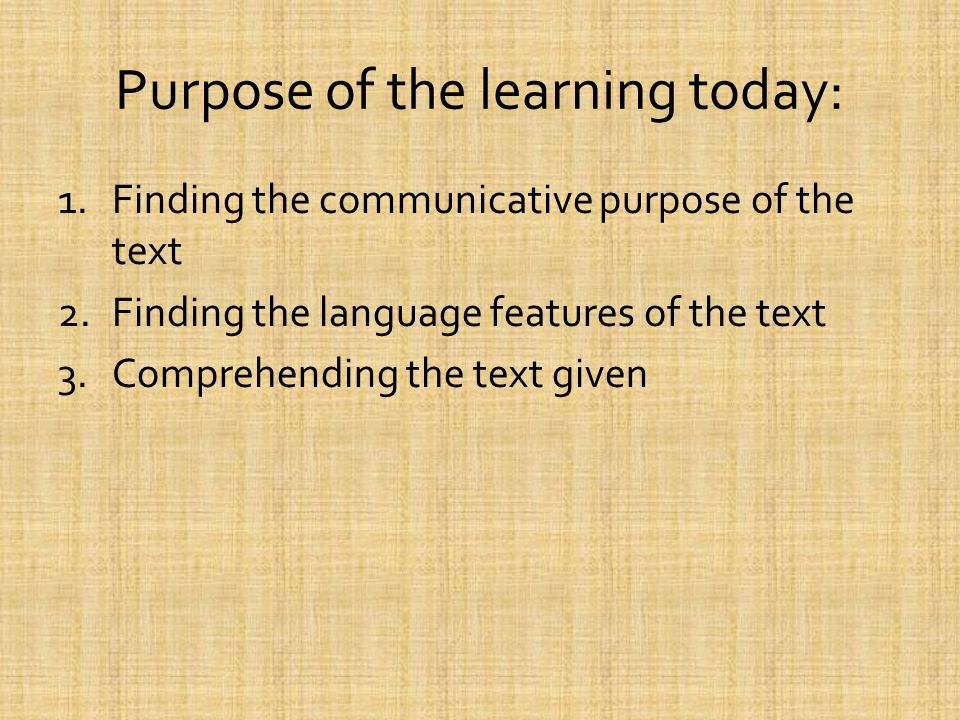 Purpose of the learning today: