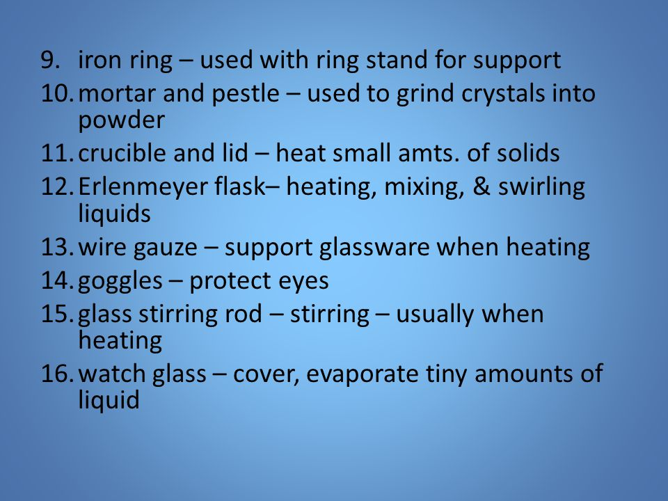 iron ring – used with ring stand for support
