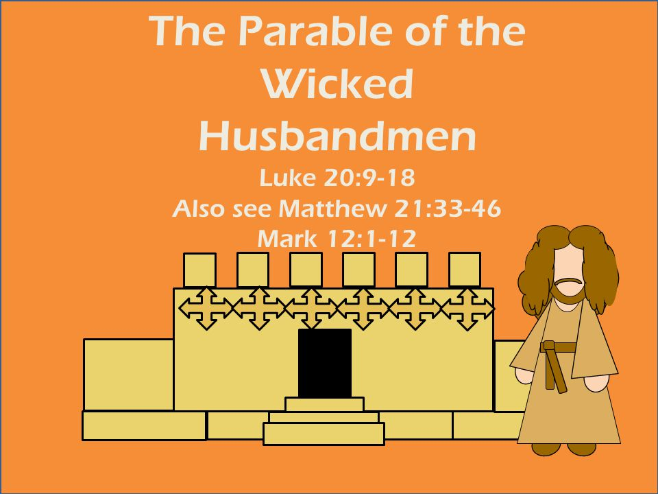 The Parable of the Wicked Husbandmen