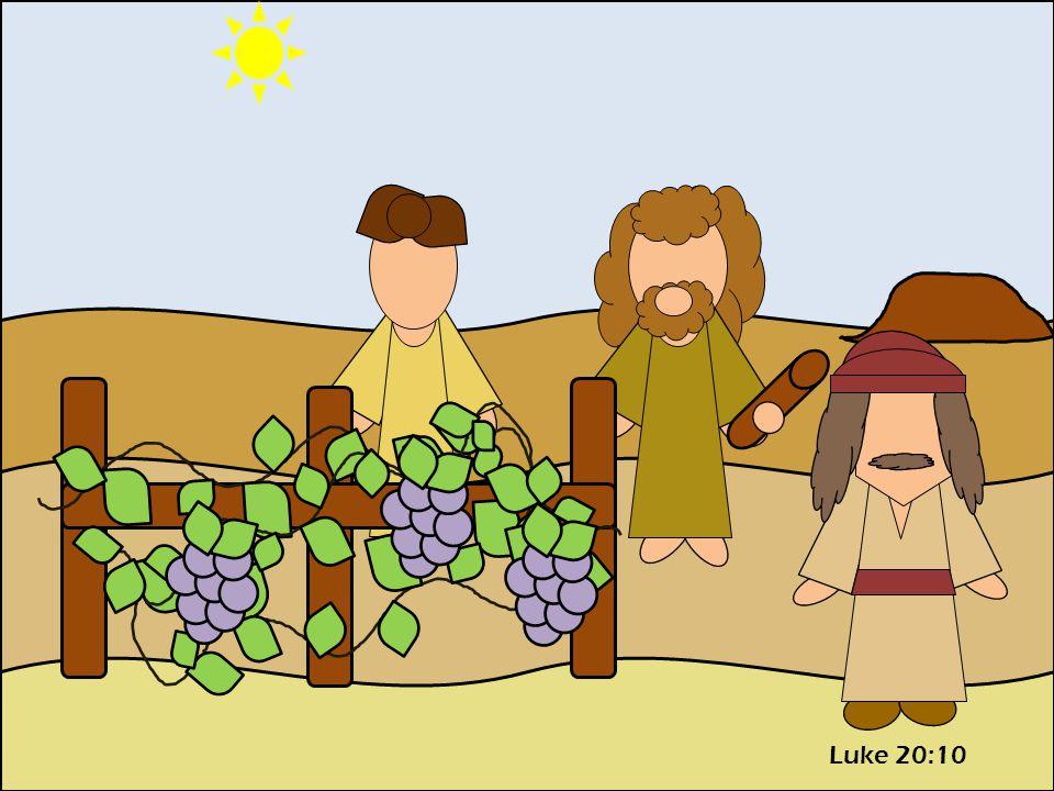 Luke 20:10