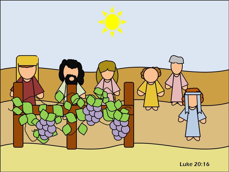 Luke 20:16
