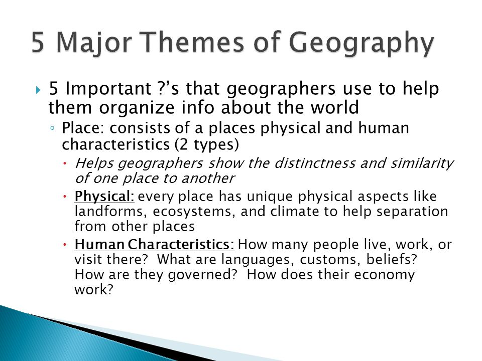5 Major Themes of Geography