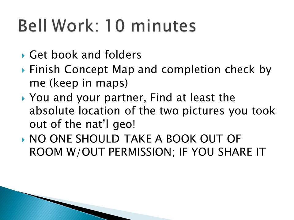 Bell Work: 10 minutes Get book and folders