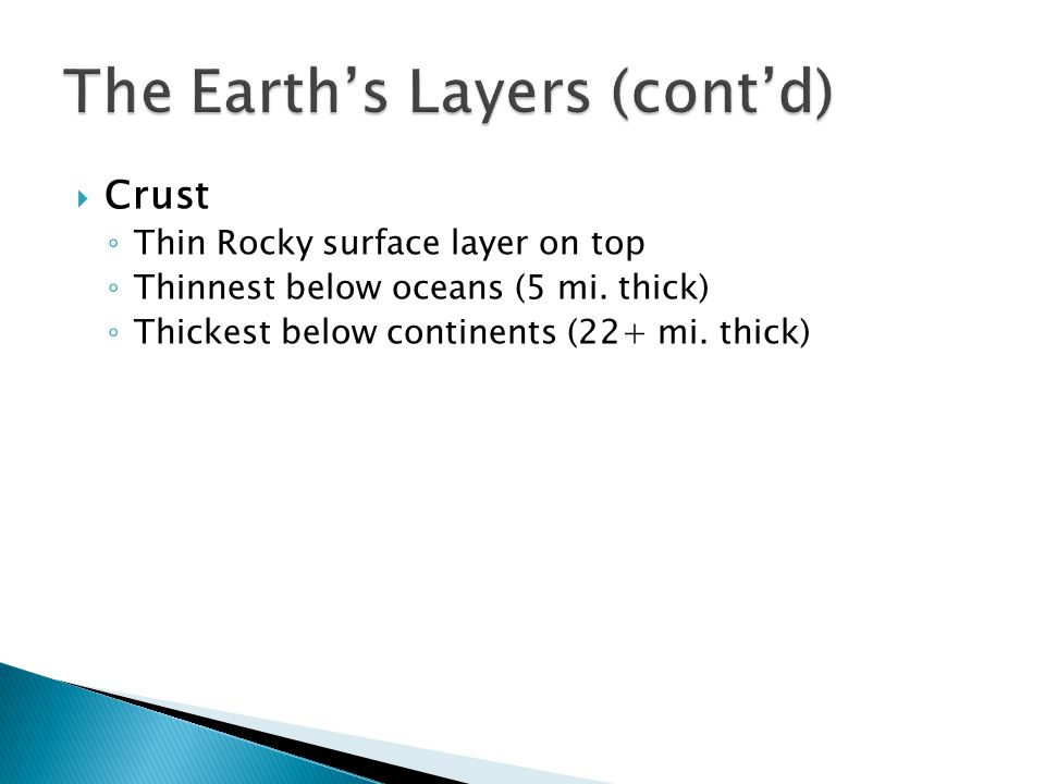 The Earth's Layers (cont'd)