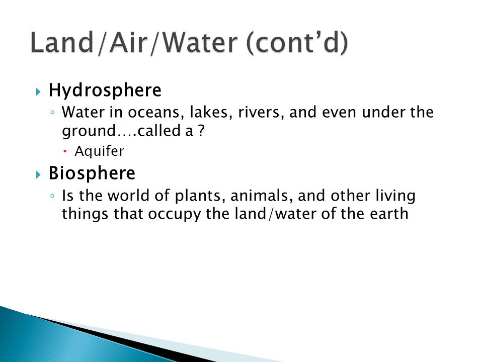 Land/Air/Water (cont'd)