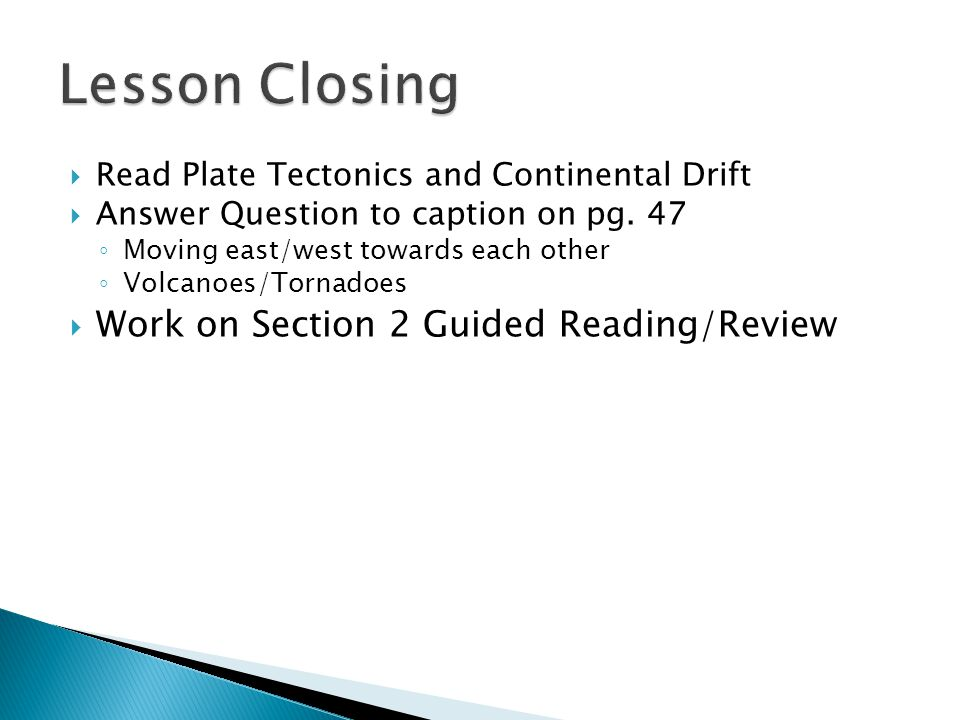 Lesson Closing Work on Section 2 Guided Reading/Review