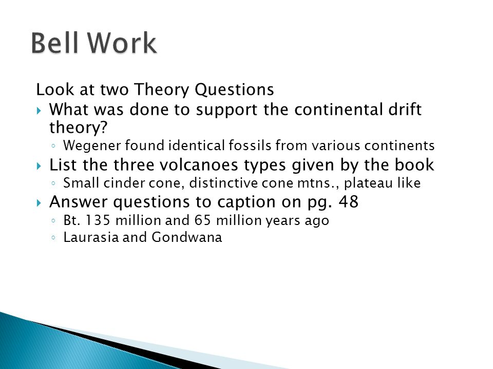 Bell Work Look at two Theory Questions