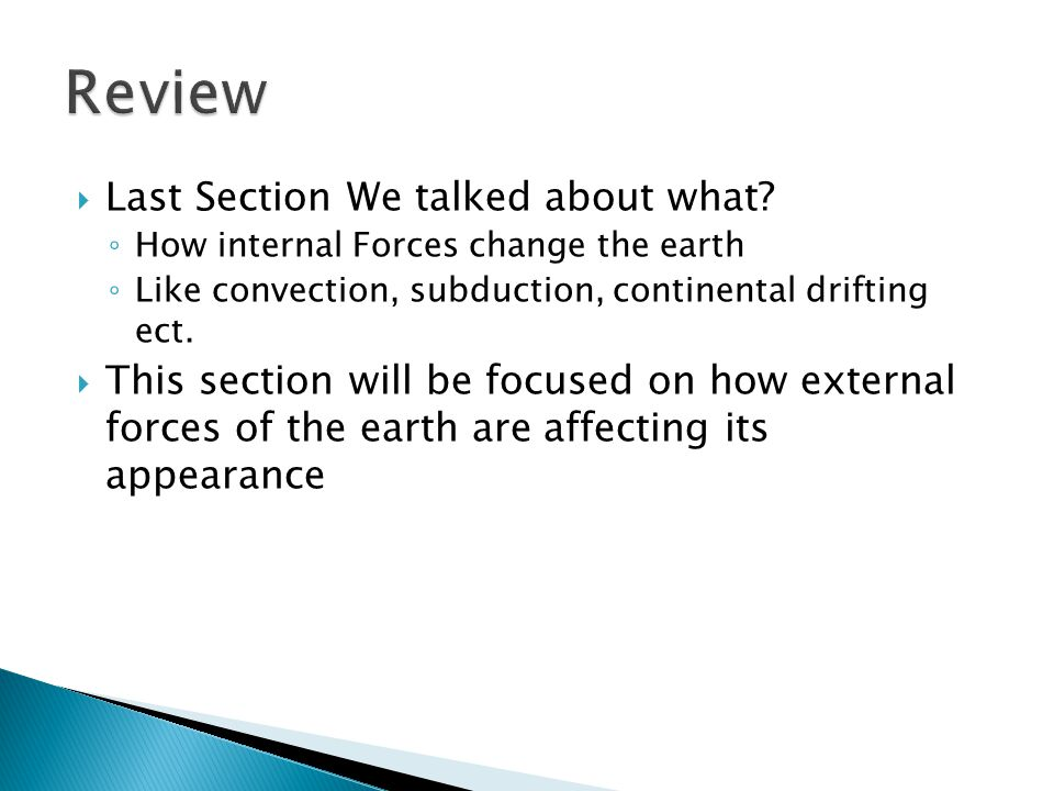 Review Last Section We talked about what