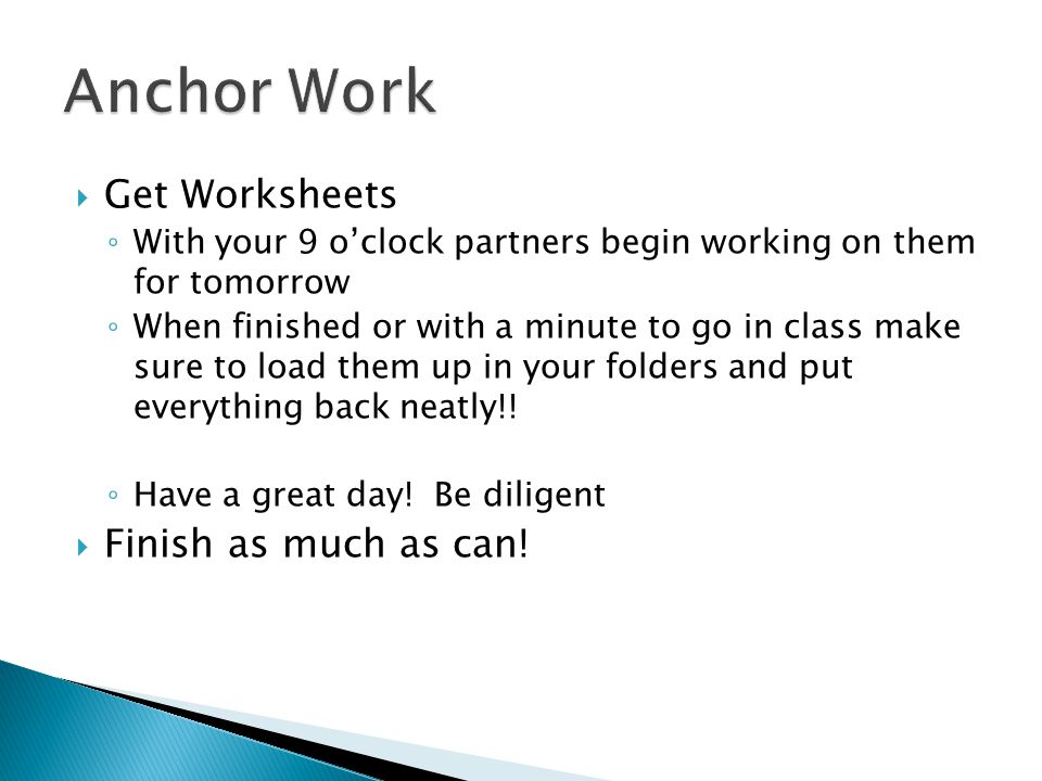 Anchor Work Get Worksheets Finish as much as can!