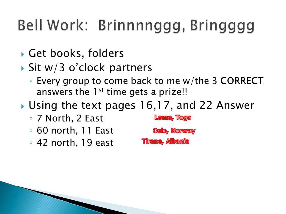 Bell Work: Brinnnnggg, Bringggg