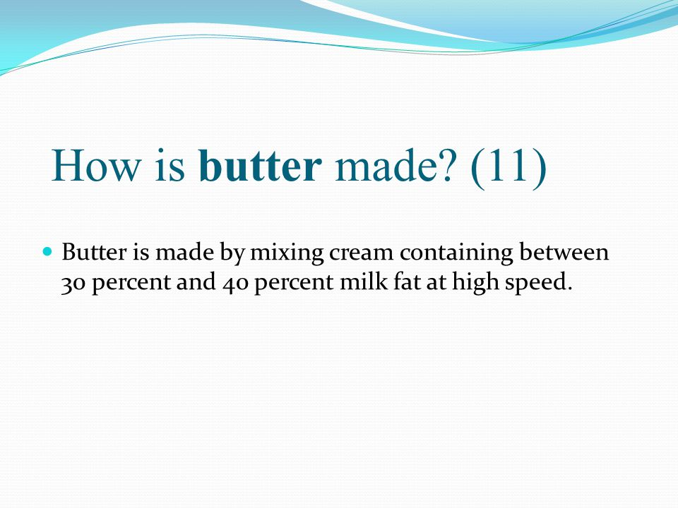 How is butter made.