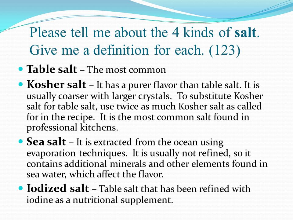 Please tell me about the 4 kinds of salt. Give me a definition for each. (123)