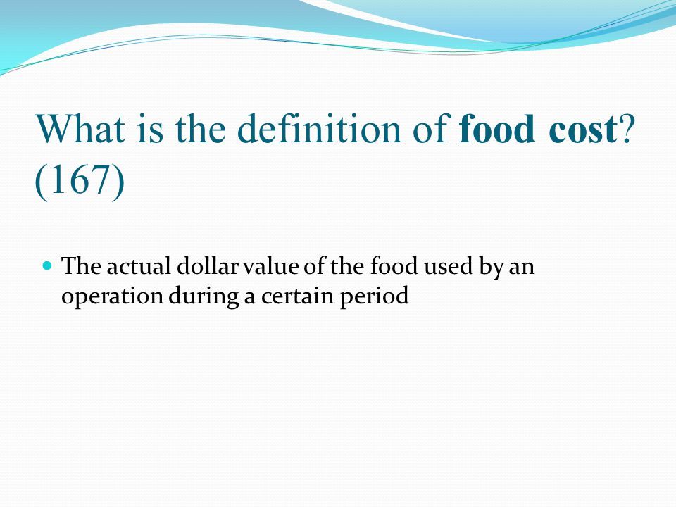What is the definition of food cost (167)