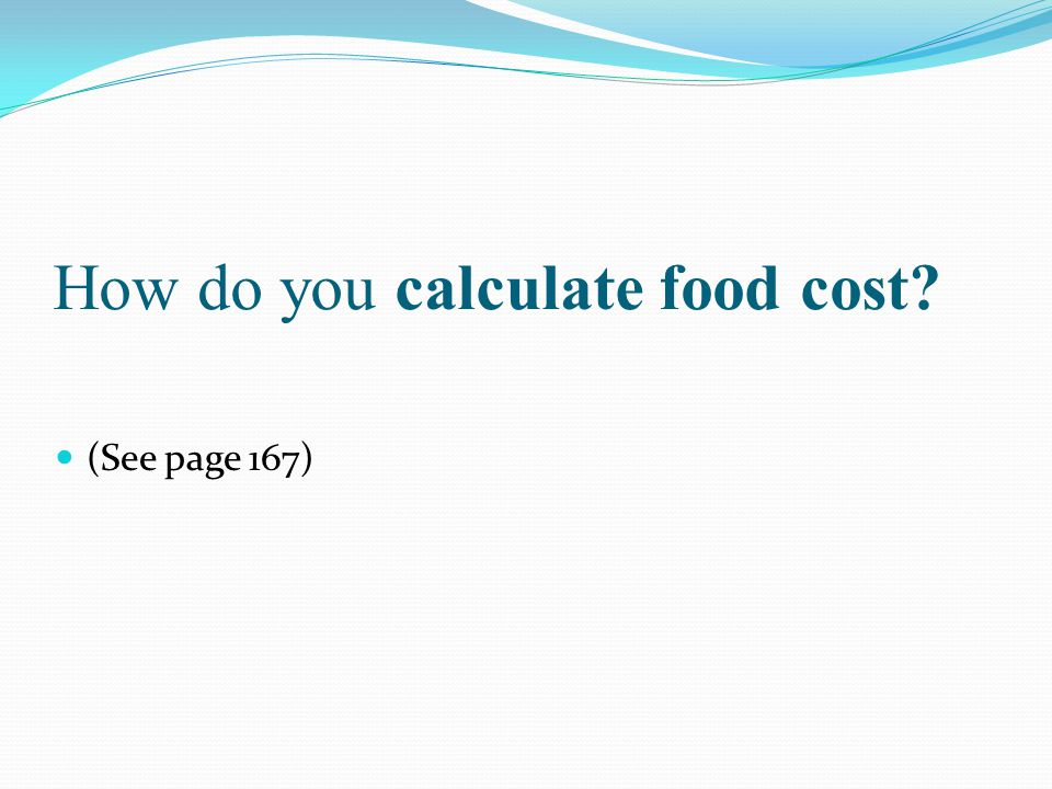 How do you calculate food cost