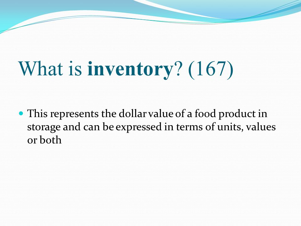 What is inventory.