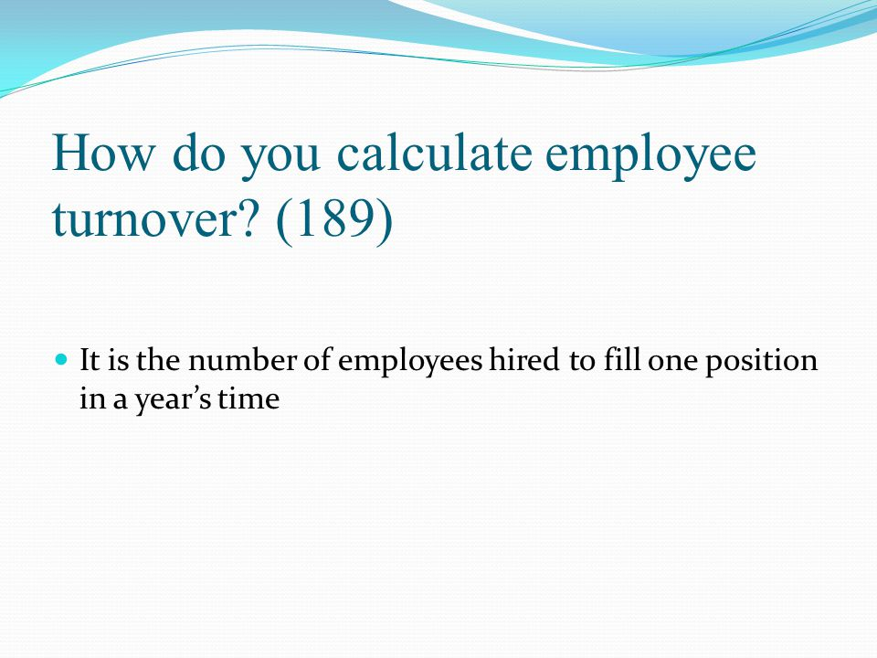 How do you calculate employee turnover (189)