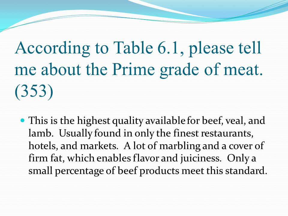 According to Table 6. 1, please tell me about the Prime grade of meat