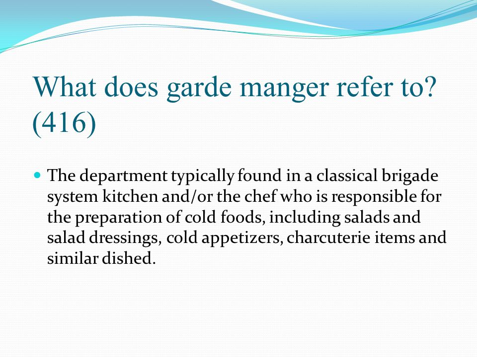 What does garde manger refer to (416)