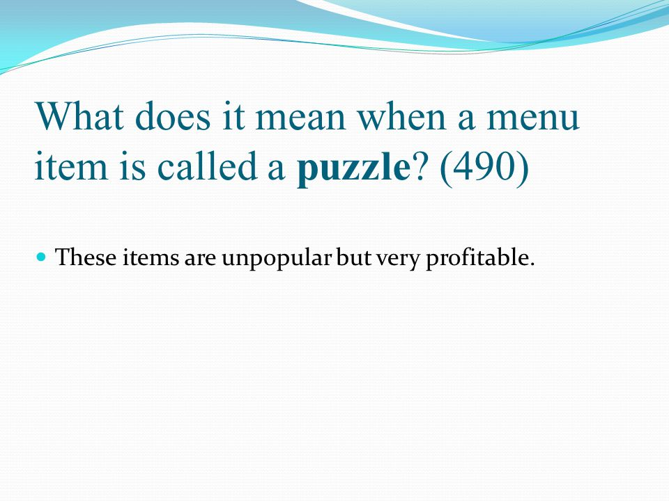What does it mean when a menu item is called a puzzle (490)