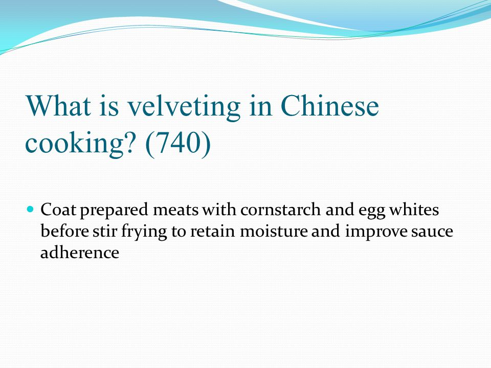 What is velveting in Chinese cooking (740)