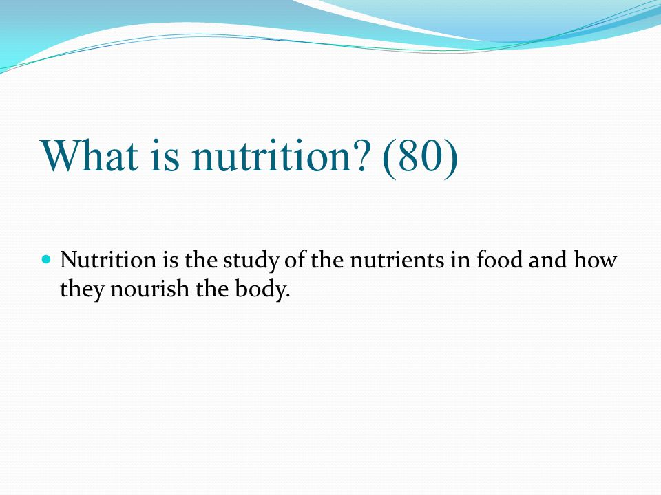 What is nutrition.
