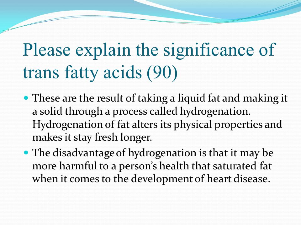 Please explain the significance of trans fatty acids (90)