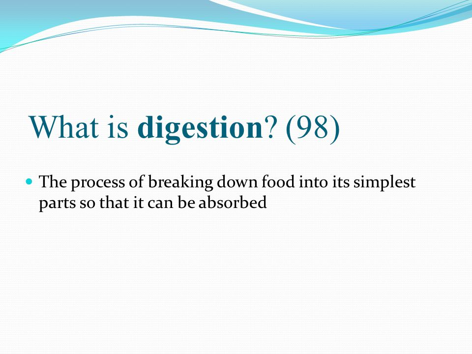 What is digestion.