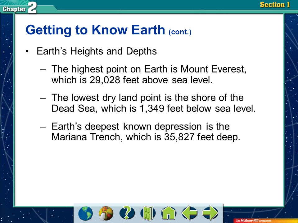 Getting to Know Earth (cont.)