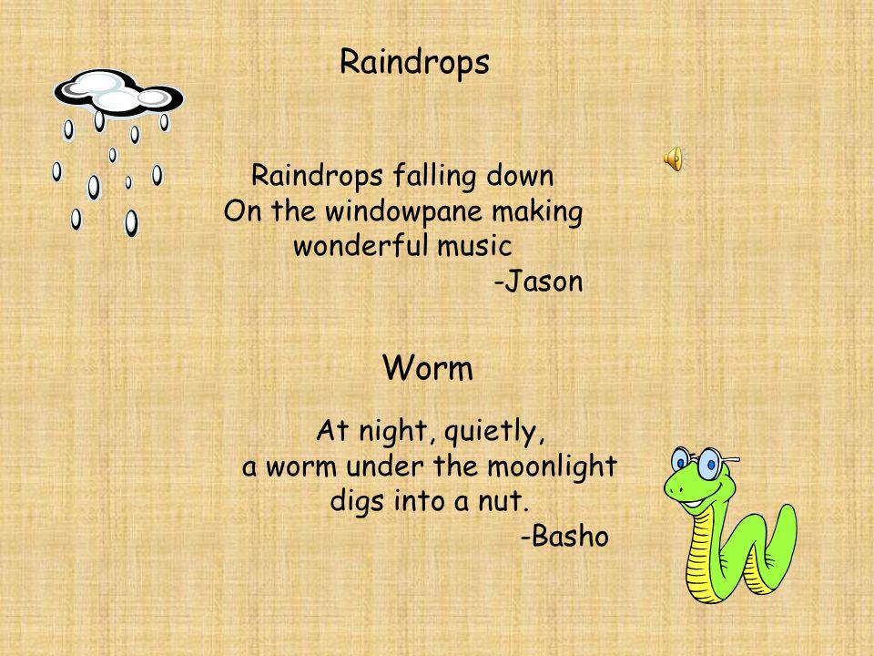 Raindrops Worm Raindrops falling down On the windowpane making