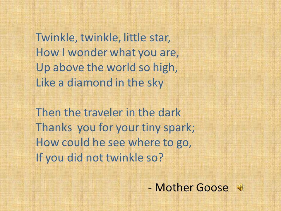 Twinkle, twinkle, little star,