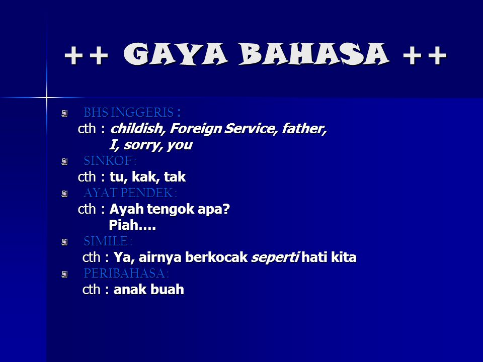 ++ GAYA BAHASA ++ BHS INGGERIS :