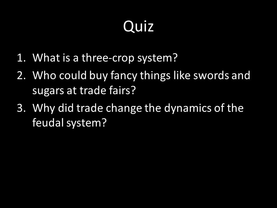 Quiz What is a three-crop system