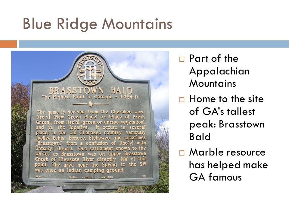 Blue Ridge Mountains Part of the Appalachian Mountains