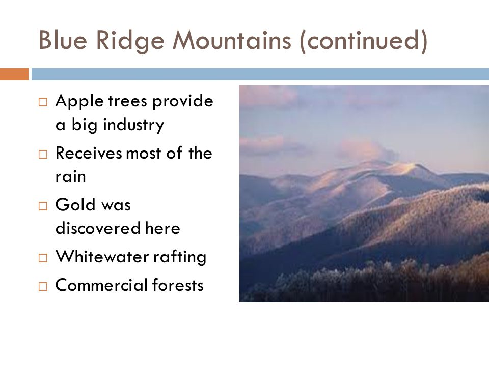 Blue Ridge Mountains (continued)