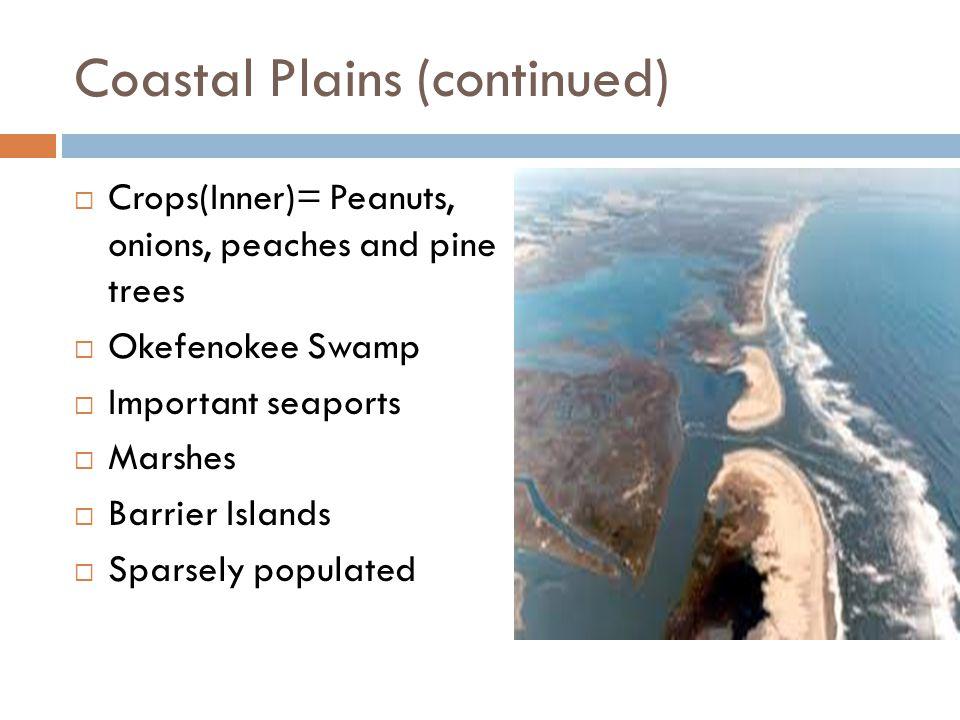 Coastal Plains (continued)