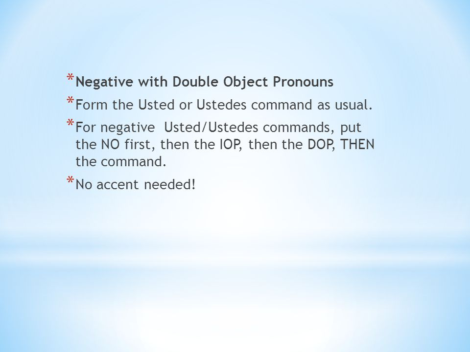 Negative with Double Object Pronouns