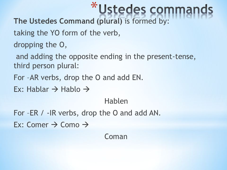 Ustedes commands