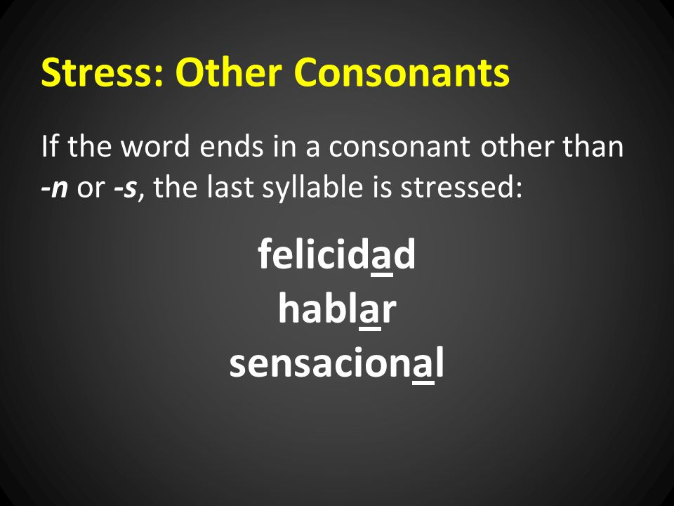 Stress: Other Consonants