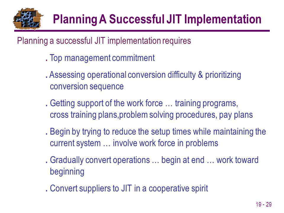 Planning A Successful JIT Implementation