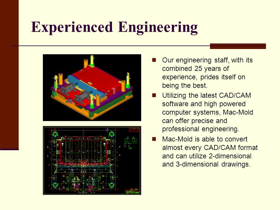Experienced Engineering