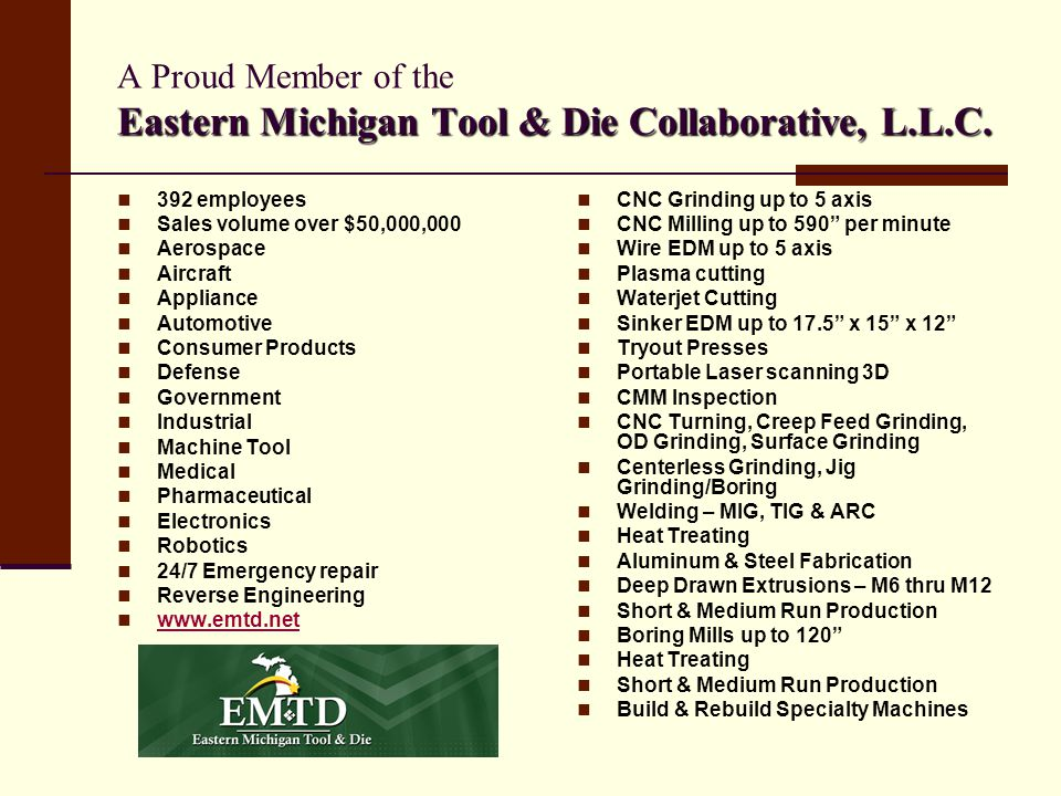A Proud Member of the Eastern Michigan Tool & Die Collaborative, L. L