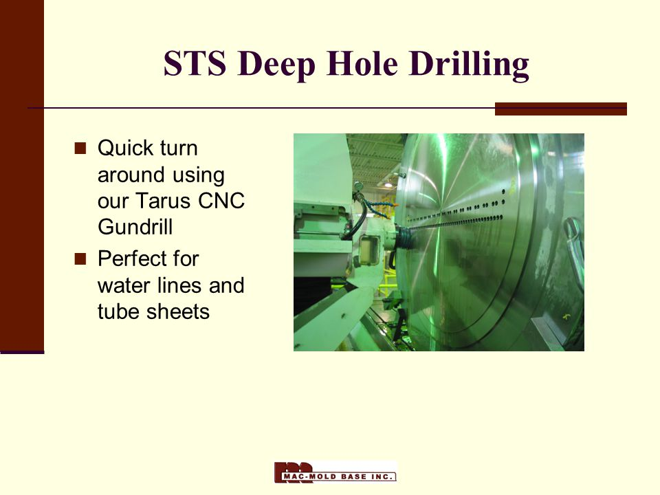 STS Deep Hole Drilling Quick turn around using our Tarus CNC Gundrill