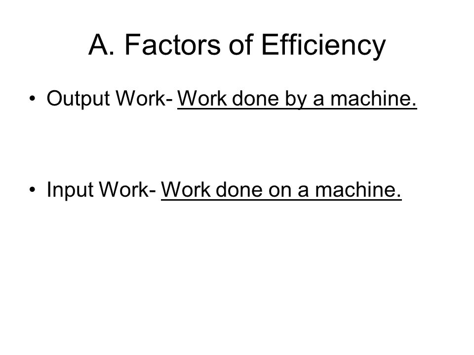 A. Factors of Efficiency