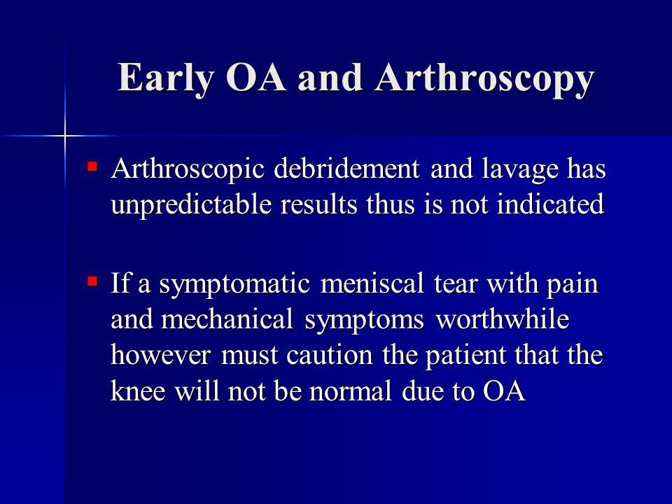 Early OA and Arthroscopy